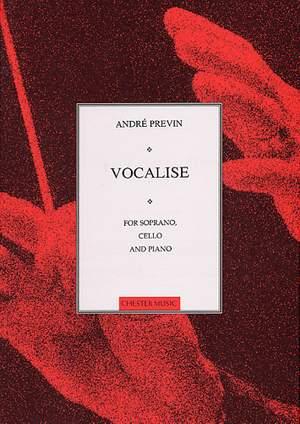André Previn: Vocalise For Soprano, Cello And Piano