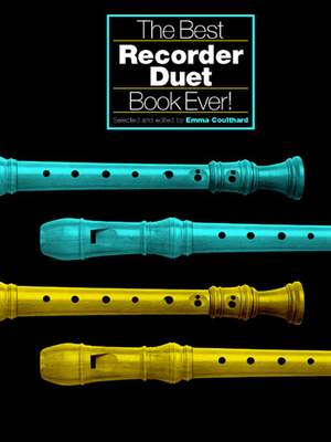E. Coulthard: The Best Recorder Duet Book Ever!