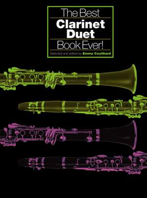 Emma Coulthard: The Best Clarinet Duet Book Ever!