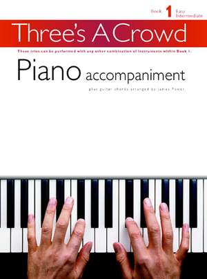 Three's A Crowd: Book 1 Piano Accompaniment