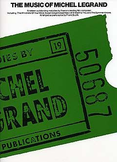 Michel Legrand: The Music Of Michel Legrand