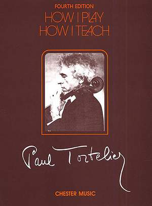 Paul Tortelier: How I Play How I Teach