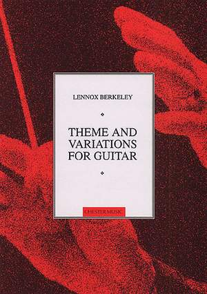 Lennox Berkeley: Theme And Variations Op.77 (Guitar)