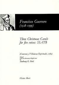 Francisco Guerrero: Three Christmas Carols For Five Voices