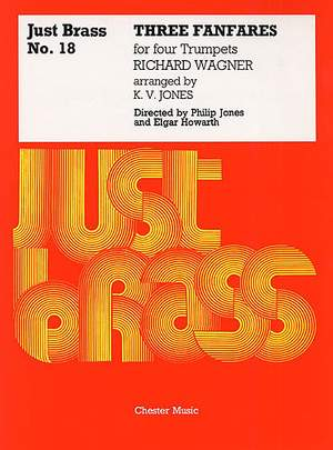 Richard Wagner: Three Fanfares For Four Trumpets