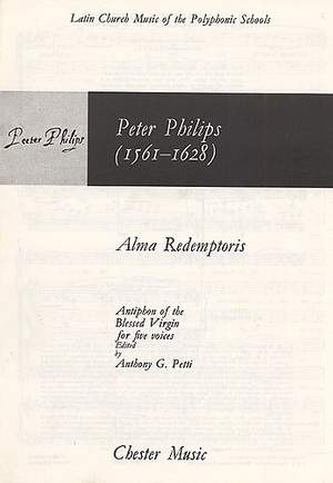 Peter Philips: Alma Redemptoris