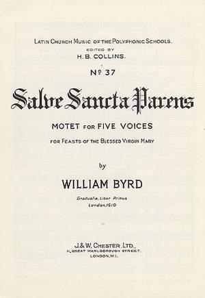 William Byrd: Salve Sancta Parens