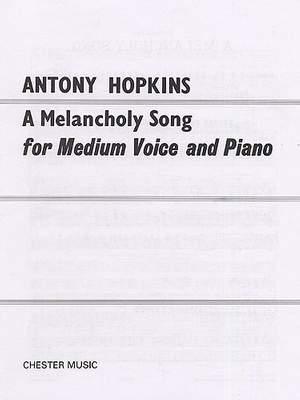 Antony Hopkins: A Melancholy Song