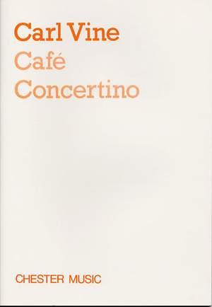 Carl Vine: Café Concertino