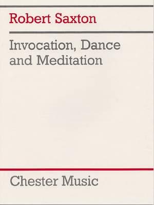Robert Saxton: Invocation, Dance and Meditation