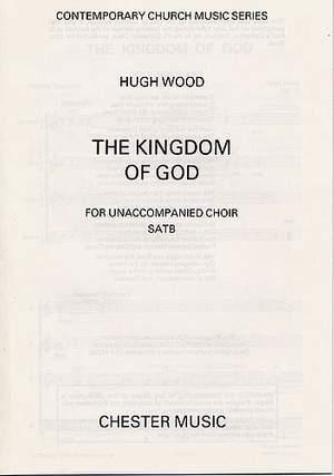 Hugh Wood: The Kingdom Of God