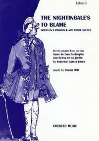 Simon Holt: The Nightingale's To Blame - Libretto