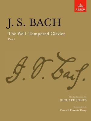 Johann Sebastian Bach: The Well-Tempered Clavier - Part 1