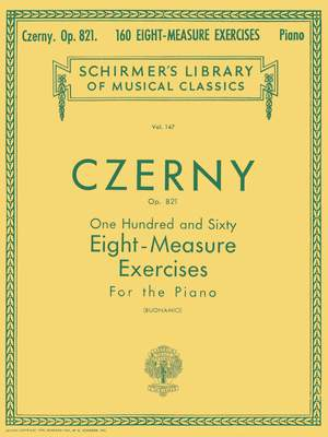 Carl Czerny: 160 Eight-Measure Exercises For Piano Op.821
