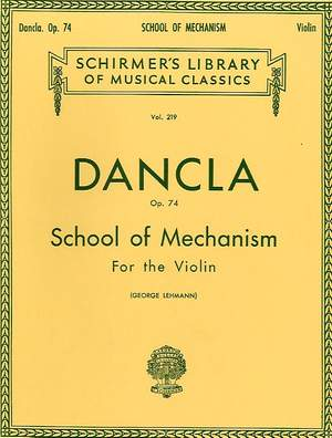 Charles Dancla: School of Mechanism, Op. 74