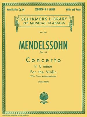 Felix Mendelssohn Bartholdy: Concerto In E Minor Op.64