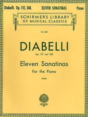 Anton Diabelli: 11 Sonatinas, Op. 151 and 168
