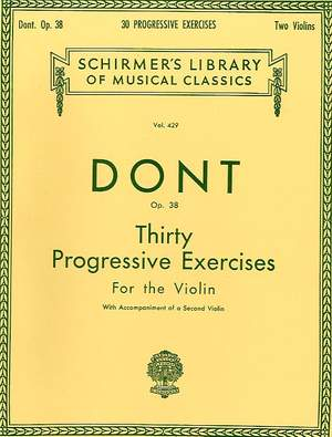 Jakob Dont: 30 Progressive Exercises, Op. 38