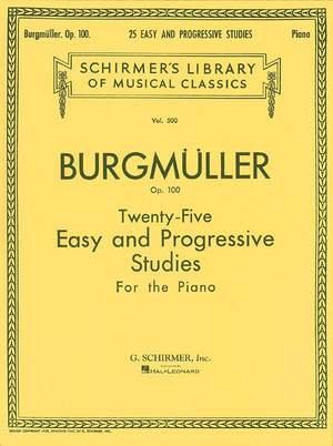 Friedrich Burgmüller: Twenty-Five Easy and Progressive Studies Op. 100