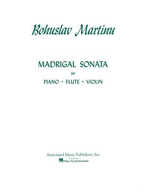 Bohuslav Martinu: Madrigal Sonata