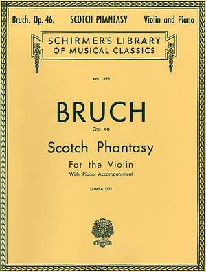 Max Bruch: Scotch Phantasy, Op. 46