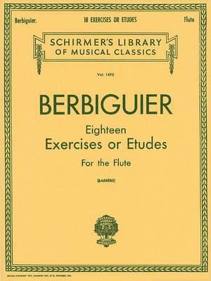 Benoit Tranquille Berbiguier: Eighteen Exercises or Etudes