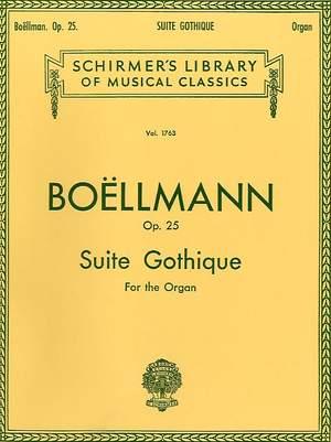 Léon Boëllmann: Suite Gothique, Op. 25