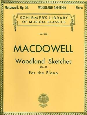 Edward MacDowell: Woodland Sketches Op. 51