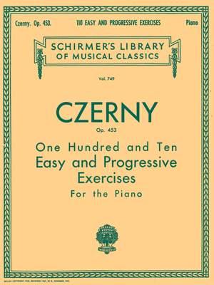 Carl Czerny: 110 Easy and Progressive Exercises, Op. 453