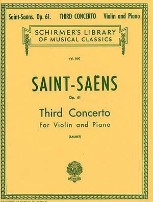 Camille Saint-Saëns: Violin Concerto No.3 Op.61