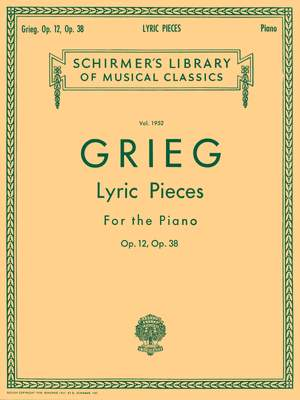 Edvard Grieg: Lyric Pieces Op.12 And Op.38