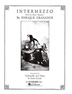 Enrique Granados: Intermezzo (from Goyescas)