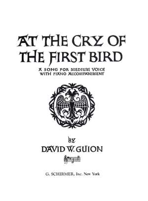 David Guion: At the Cry of the First Bird