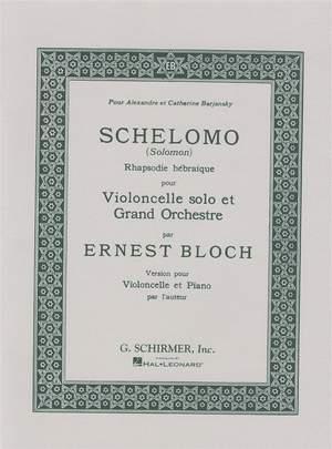Ernest Bloch: Schelomo