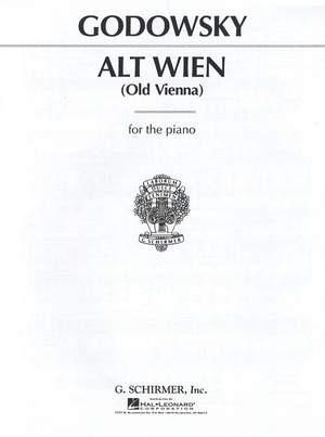Leopold Godowsky: Alt Wien (Old Vienna)