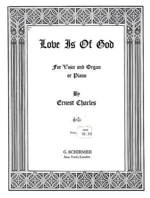 Ernest Charles: Love Is of God