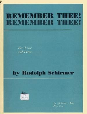 Rudolph Schirmer: Remember Thee