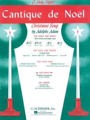 Adolphe Charles Adam: Cantique De Noel (O Holy Night)
