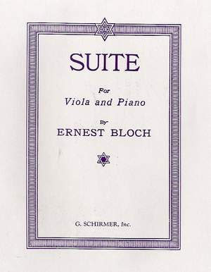 Ernest Bloch: Suite For Viola And Orchestra