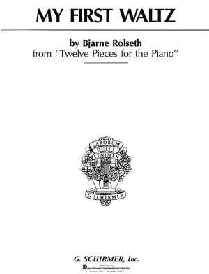 Bjarne Rolseth: My First Waltz, Op. 40, No. 1