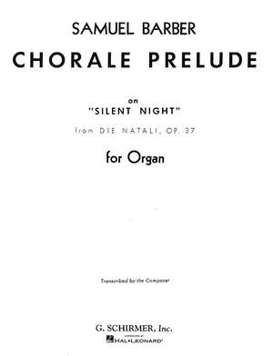 Samuel Barber: Chorale Prelude On Silent Night