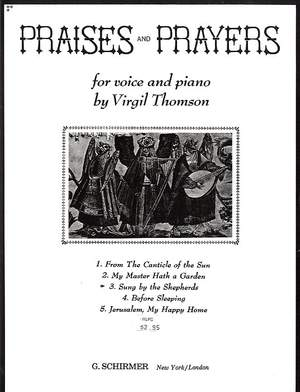 Virgil Thomson: Sung by the Shepherds (from Praises and Prayers)