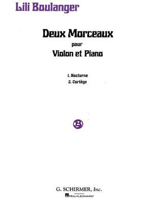 Lili Boulanger: 2 Morceaux: Nocturne and Cortège