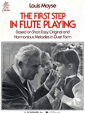Louis Moyse: The First Step in Flute Playing - Book 1