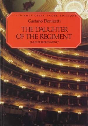 Gaetano Donizetti: The Daughter of the Regiment