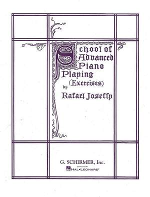 Rafael Joseffy: School of Advanced Piano Playing