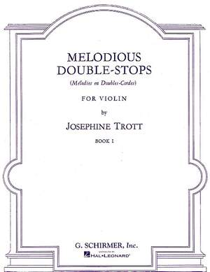 Josephine Trott: Melodious Double-Stops - Book 1