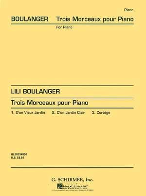 Lili Boulanger: 3 Morceaux