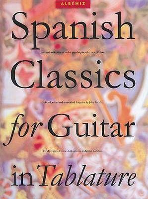 Isaac Albéniz: Spanish Classics For Guitar In Tablature