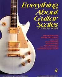 William M Savidge: Everything About Guitar Scales